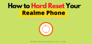 How to Hard Reset Your Realme Phone